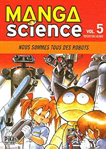 Manga Science Edition simple Tome 5