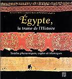 Egypte, la trame de l'Histoire - Textiles pharaoniques, coptes et islamiques