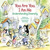 You Are You, I Am Me: Understanding Diversity (Elf-help Books for Kids)