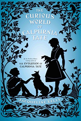 [(The Curious World of Calpurnia Tate)] [By (author) Jacqueline Kelly] published on (July, 2015)