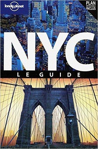 NEW YORK CITY LE GUIDE 7ED de GINGER OTIS ADAMS ,BETH GREENFIELD ,REGIS ST LOUIS ( 6 janvier 2011 )