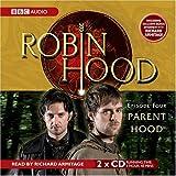 Robin Hood, Parent Hood