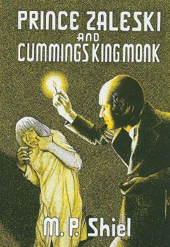 Prince Zaleski and Cummings King Monk by M. P. Shiel (1977-06-01)