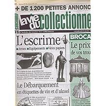 La vie du collectionneur du vendredi 6 juin 1997 n 181 l' escrime armes equipements vieux papiers