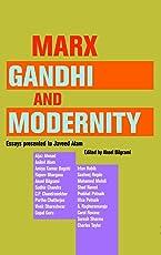 Marx, Gandhi and Modernity – Essays Presented to Javeed Alam