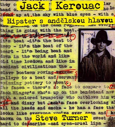 Jack Kerouac Hipster s andělskou hlavou: Život Jacka Kerouaca (2006) (Jack Kerouac Hardcover)