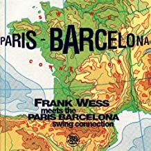 Frank Wess Meets the Paris Barcelona Swing Connection by Paris Barcelona Swing Connection (2004-11-16)