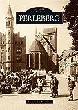 Perleberg - Stadtarchiv Perleberg