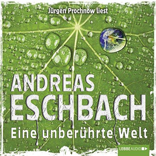Buchseite und Rezensionen zu 'Eine unberührte Welt' von Andreas Eschbach