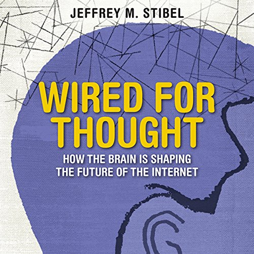 Wired for Thought  Audiolibri