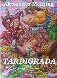 Tardigrada: Das Bärtierchen