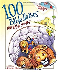 100 Bible Heroes, 100 Bible Songs by Stephen Elkins (2007-11-06)