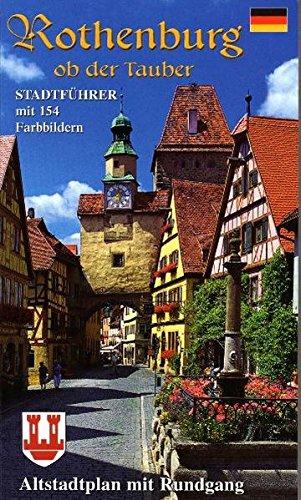 Rothenburg ob der Tauber: Stadtführer Deutsch