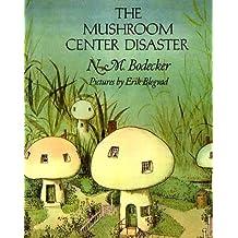 The Mushroom Center Disaster