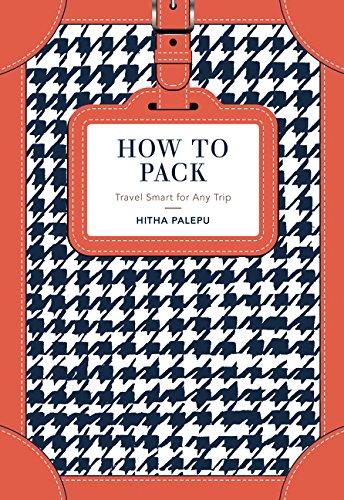 How To Pack por Hitha Palepu