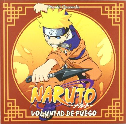 Naruto, voluntad de fuego Cover Image