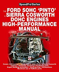 The Ford SOCH 'Pinto' and Sierra Cosworth DOHC Engines High-Performance Manual (Speedpro)