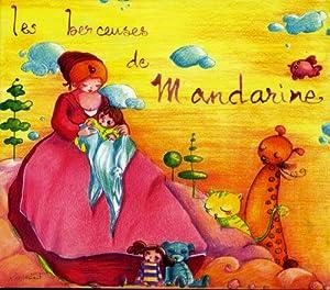 "Afficher ""Berceuses de Mandarine (Les)"""