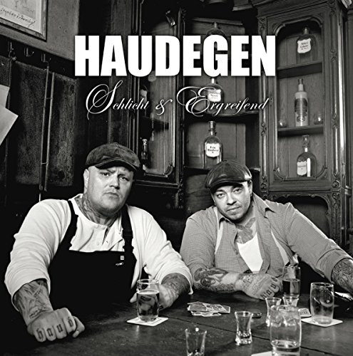 Haudegen: Schlicht & Ergreifend (Audio CD)