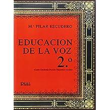 Educación de la Voz, 2 (Canto, Ortofonía, Dicción, Trastornos Vocales) (RM Libros sobre el canto)