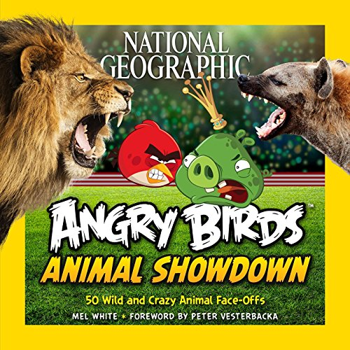 Angry Birds Animal Showdown: 50 Wild and Crazy Animal Face-Offs ()