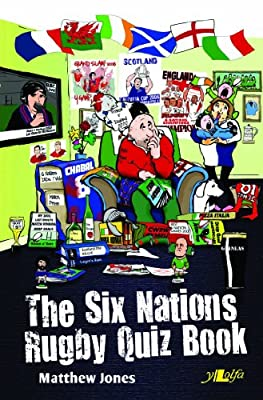 The Six Nations Rugby Quiz Book from Y Lolfa