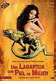 Una lagartija con piel de mujer [DVD]
