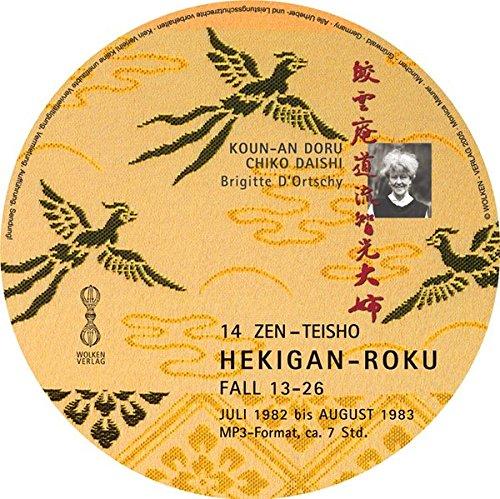 Hekigan-Roku. Zen-Teisho . Fall 13-26. CD (MP3). . Die blaugrüne Felswand Zen-mp3-fall