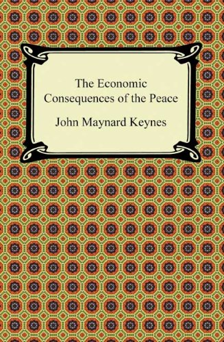 The Economic Consequences of the Peace (A Digireads.com Classic)
