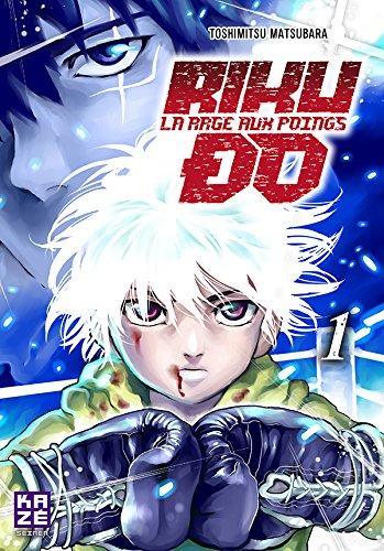 Riku-do, La rage aux poings Edition simple Tome 1
