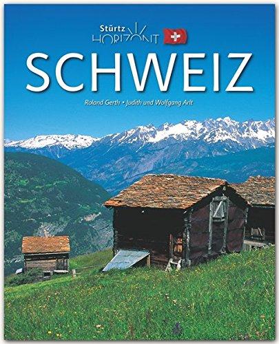 Horizont Schweiz: 160 Seiten Bildband mit über 250 Bildern - STÜRTZ Verlag [Gebundene Ausgabe]