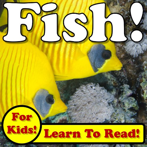 Fish Learn About Fish While Learning To Read Fish Photos And Facts Make It Easy Over 45 Photos Of Fish