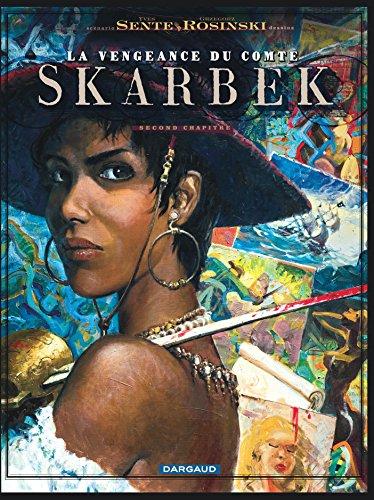 La vengeance du Comte Skarbek - tome 2 - Coeur de Bronze (Un)