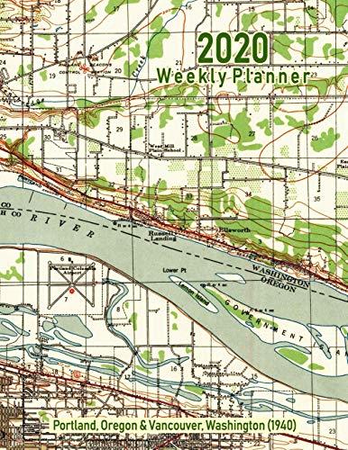 2020 Weekly Planner: Portland, Oregon & Vancouver, Washington (1940): Vintage Topo Map Cover -