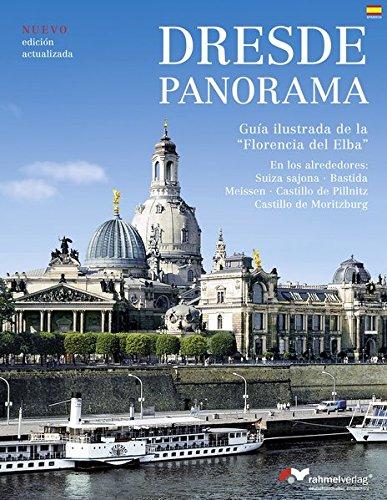 Dresde Panorama (spanische Ausgabe) Guia ilustrada de la Florencia del Elba