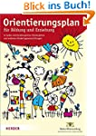 Orientierungsplan: für Bildung und Er...