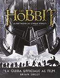 eBook Gratis da Scaricare Lo Hobbit La battaglia dei cinque eserciti Guida ufficiale al film Ediz illustrata (PDF,EPUB,MOBI) Online Italiano