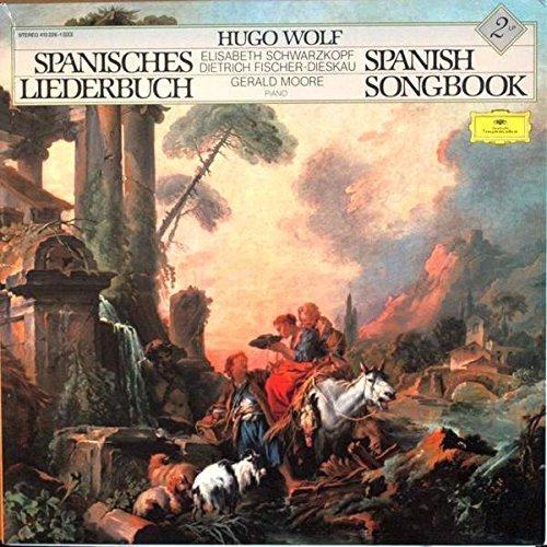Hugo Wolf - Spanisches Liederbuch - Spanish Songbook - Deutsche Grammophon - 413 226-1, Deutsche Grammophon - 2539 201/2