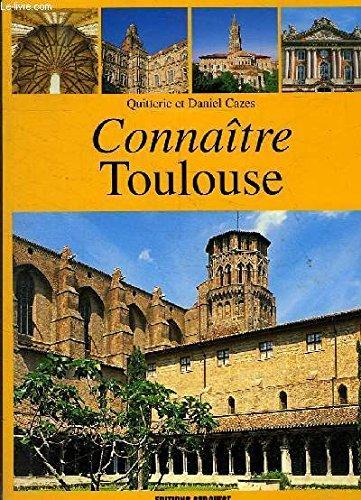 Connaître Toulouse