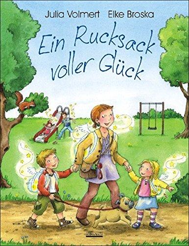 Preisvergleich Produktbild Ein Rucksack voller Glück: Ein Bilderbuch zum Thema: Glücklich sein - Mit 5 Glückspostkarten in jedem Buch!