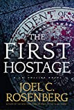 The First Hostage: A J. B. Collins Novel