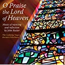 Rutter: O Praise The Lord Of Heaven [The Cambridge Singers , John Rutter] [Collegium: CSCD 522]