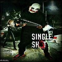 Single Shot [Explicit]