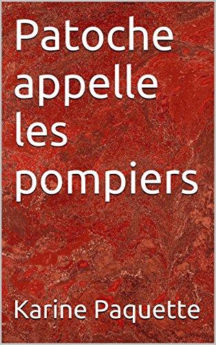 Couverture du livre Patoche appelle les pompiers
