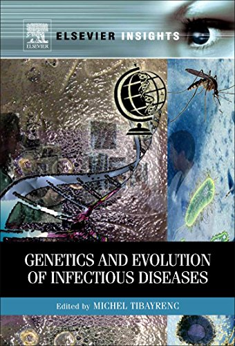 Genetics and Evolution of Infectious Diseases (Elsevier Insights)