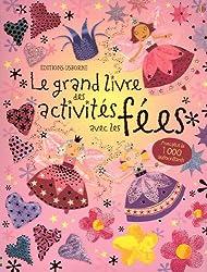 LE GRAND LIVRE DES ACTIVITES AVEC LES FEES