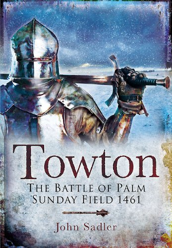 Free Towton: The Battle of Palm Sunday Field PDF Download