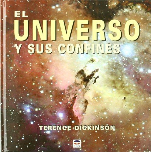 El universo y sus confines por Terence Dickinson