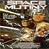 Space Mutiny (Original Motion Picture Soundtrack)