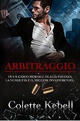 Arbitraggio (Italian Edition) Kindle Edition